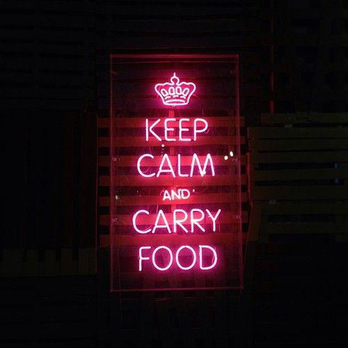 'Keep Calm & Carry Food' neon