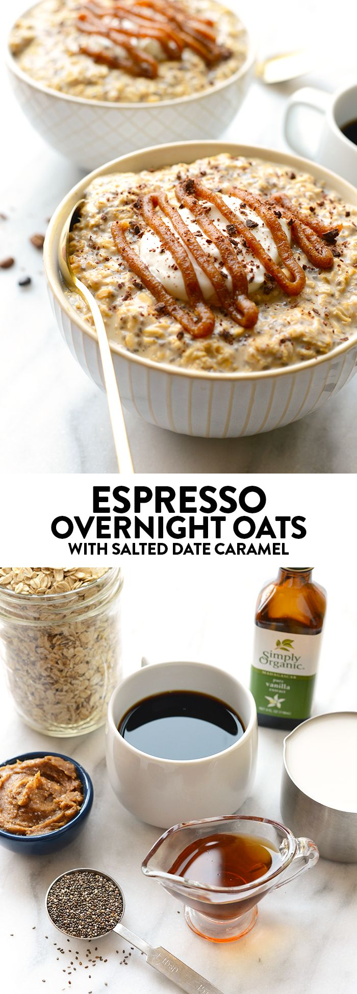 Espresso Overnight Oats with Salted Date Caramel - Soak your oats in brewed coffee overnight and top them with salted date caramel for a yummy treat in the morning.