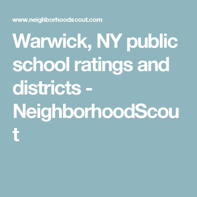 Warwick, NY public school ratings and districts - NeighborhoodScout
