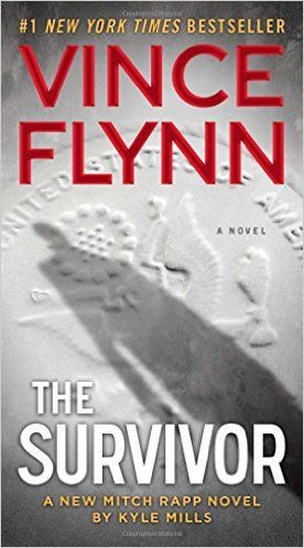 The Survivor (A Mitch Rapp Novel) published 2016 by Vince Flynn.   In Now @ Canterbury Tales Bookshop / Book exchange / Cafe, Pattaya.