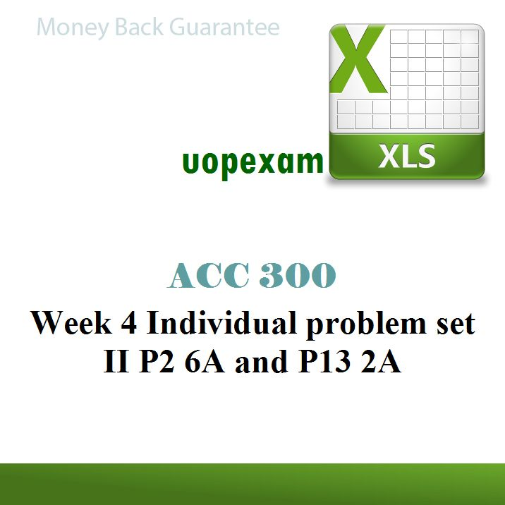 uop xacc 290 wk 4 exercise p4 2a Acc 300 week 3 team problem p4 2ax (excel)  exercise e3-4 exercise e3-9 problem 3-5a problem 3-6a  resources paper new,uop bshs bshs 375 week 4 tutorial, xacc .