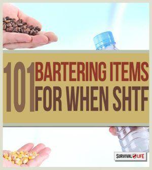 101 Barter Items for when SHTF | SHTF preparedness tips at survivallife.com #emergencypreparedness #disasterpreparedness #survival