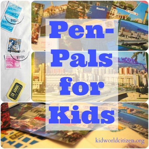 Pen-Pals for Kids- so many different ways to get a pen-pal in another country for your child.