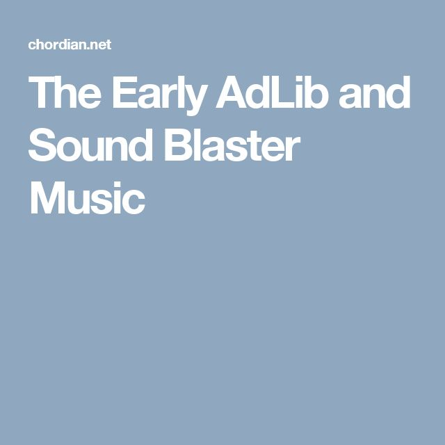 The Early AdLib and Sound Blaster Music