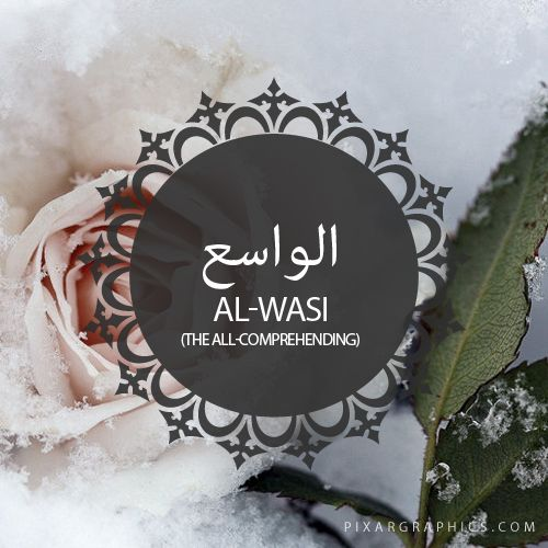 Al-Wasi,The All-Comprehending,Islam,Muslim,99 Names