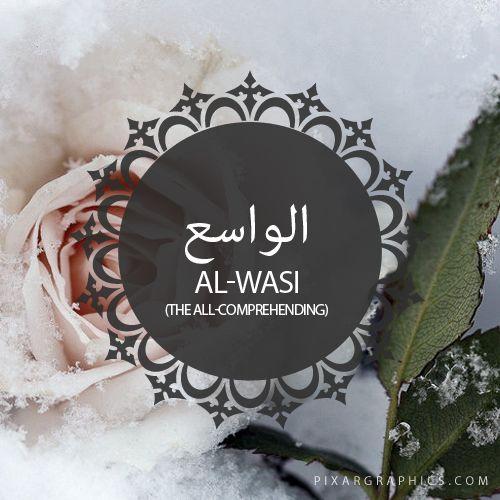 Al-Wasi,The All-Comprehending,Islam,Muslim,99 Names