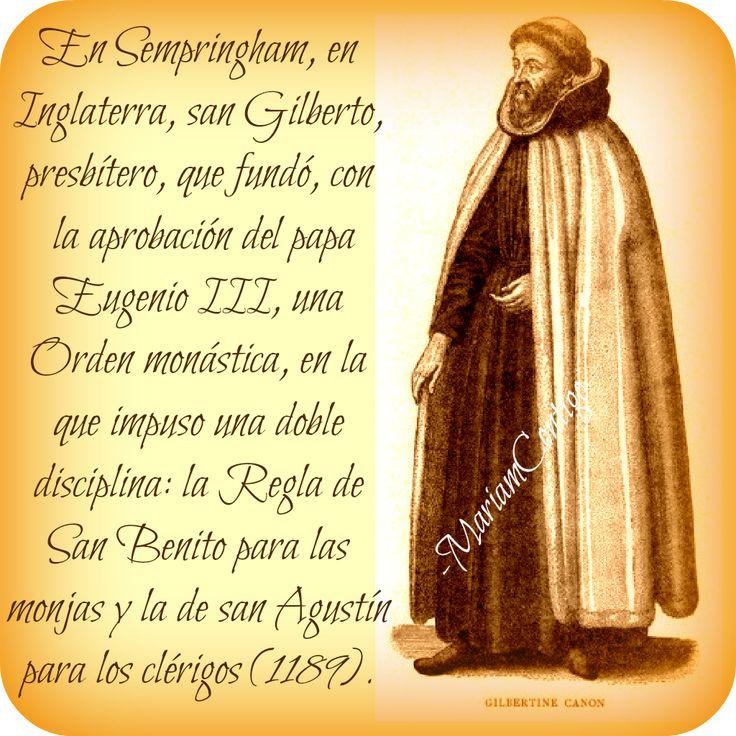 GILBERTO DE SEMPRINGHAM  Sempringham  (1083 †1189)  Canonizado: Por Inocencio III, el 11 de enero de 1202.   Monje y Fundador  ...