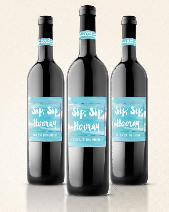 Sip, Sip Hooray: 2 Sets of Custom Wine, Champagne or Liquor Labels - Bridal, Birthday, Graduation Gift, Party, Shower and Bachelorette Decor