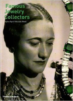 Famous Jewelry Collectors by Stefano Papi & Alexandra Rhodes (Thames & Hudson)
