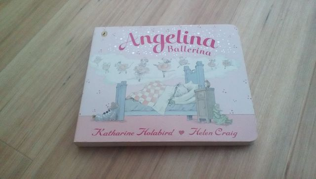 Angelina Ballerina by Katherine Holabird illustrated by Helen Craig
