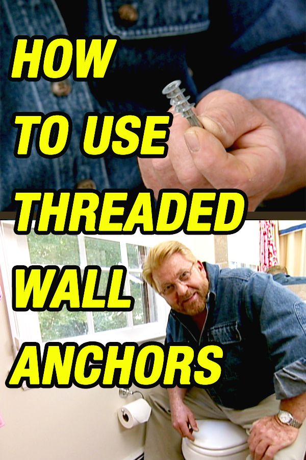 Need to replace loose anchors with stronger ones? These self