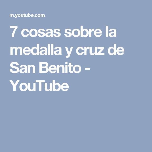 7 cosas sobre la medalla y cruz de San Benito - YouTube
