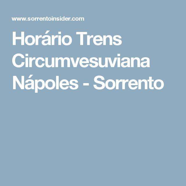 Horário Trens Circumvesuviana Nápoles - Sorrento
