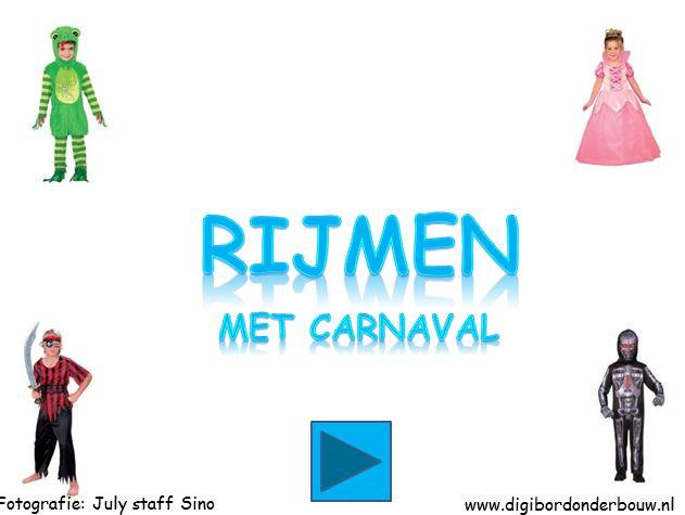 Digibordles: rijmen met carnaval http://digibordonderbouw.nl/index.php/themas/carnaval/carnaval