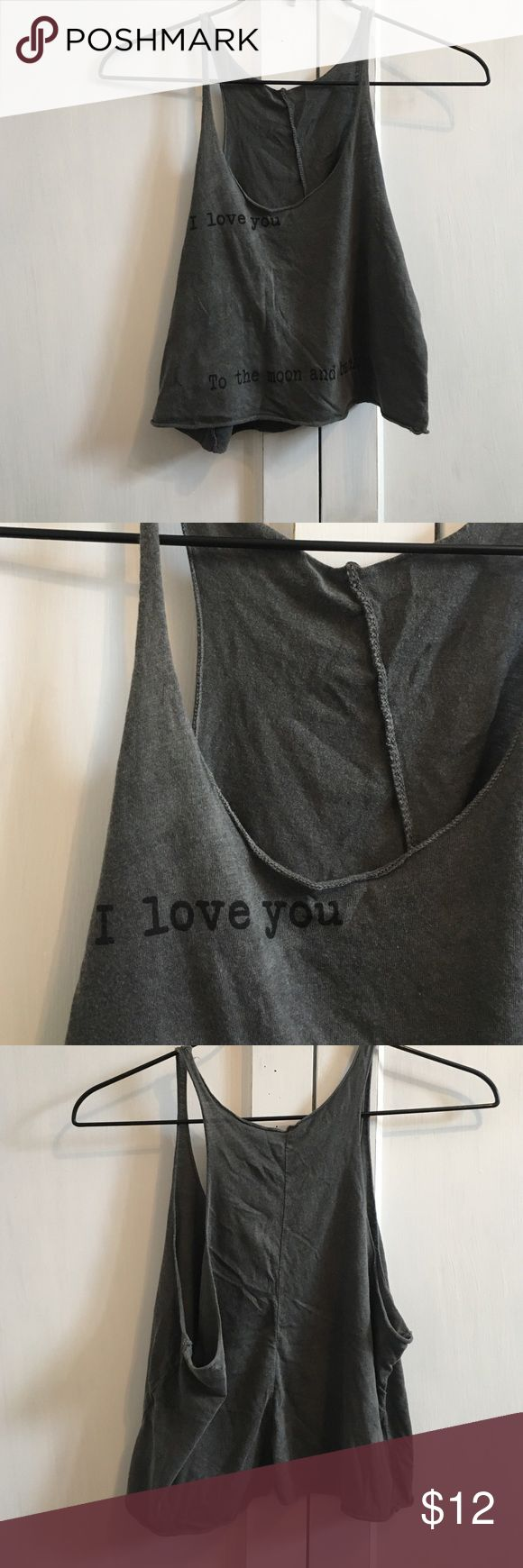 "Brandy Melville Tank Top Brandy Melville ""I love you to the moon and back"" grey tank top. In new condition Brandy Melville Tops Tank Tops"