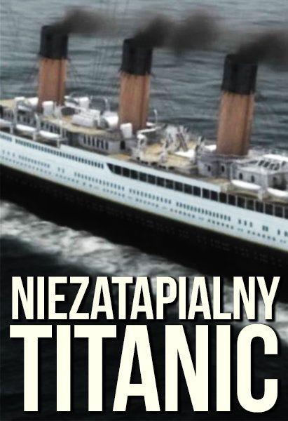 Niezatapialny Titanic Lektor PL online - VOD