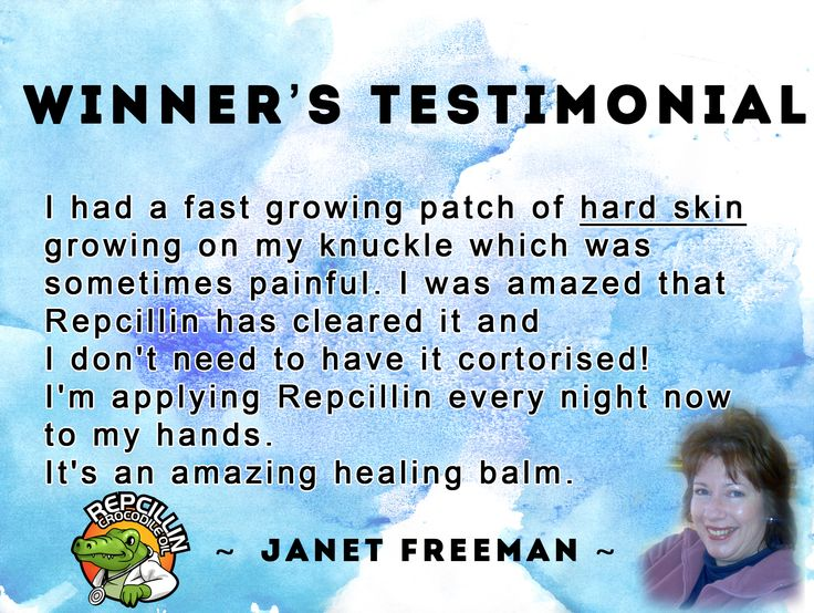 Repcillin helped cure Janet's hard skin growing on knuckles. She used Repcillin's natural skin care balm www.repcillin.com