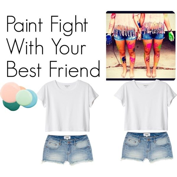 ((Paint Fight With Your Best Friend)) Would Be So Much Fun