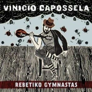vinicio-capossela-rebetiko-gymnastas the new CD