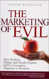 The Marketing of Evil | http://paperloveanddreams.com/book/490997820/the-marketing-of-evil | Americans have come to tolerate, embrace and even champion many things that would have horrified their parents' generation-from easy divorce and unrestricted abortion-on-demand to extreme body piercing and teaching homosexuality to grade-schoolers. Does that mean today's Americans are inherently more morally confused and depraved than previous generations? Of course not, says veteran journalist…