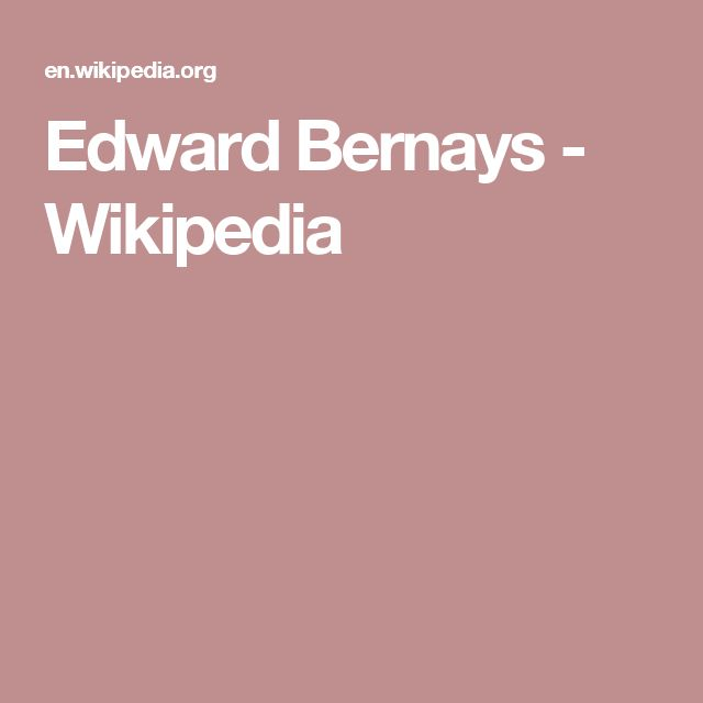 Edward Bernays - Wikipedia