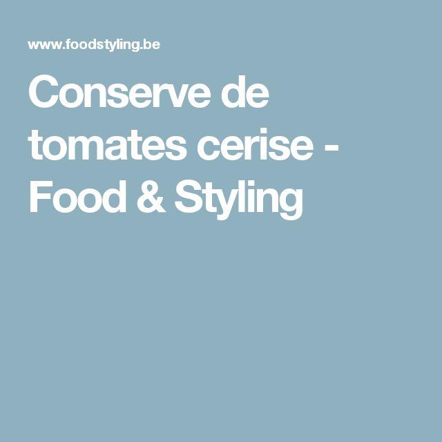 Conserve de tomates cerise - Food & Styling