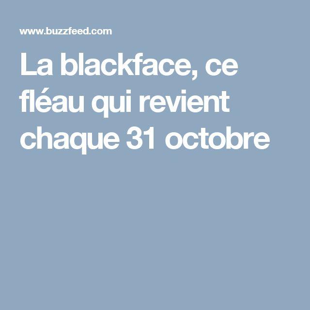 La blackface, ce fléau qui revient chaque 31 octobre