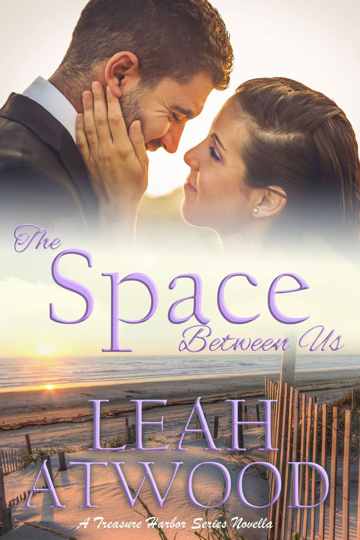 The Space Between Us By Leah Atwood Enthralling Christian Romance Free!  Http: