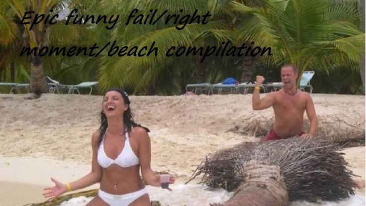 Right Moment Pics/Beach fails/Funny  Compilation