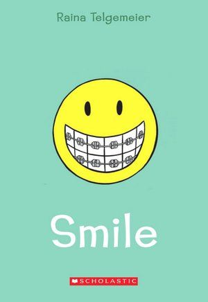Smile, by Raina Telgemeier   Illinois' Rebecca Caudill 2013 winner