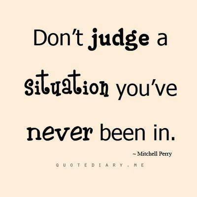 Don't judge..