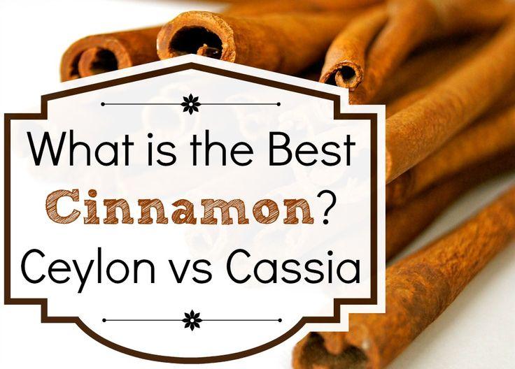What is the Best Cinnamon? Ceylon vs Cassia cinnamon - is your cinnamon toxic?