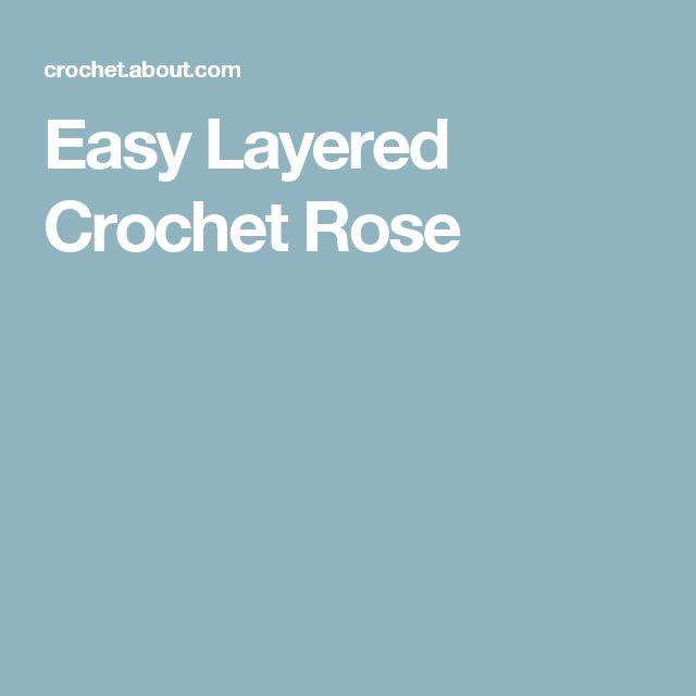 Easy Layered Crochet Rose