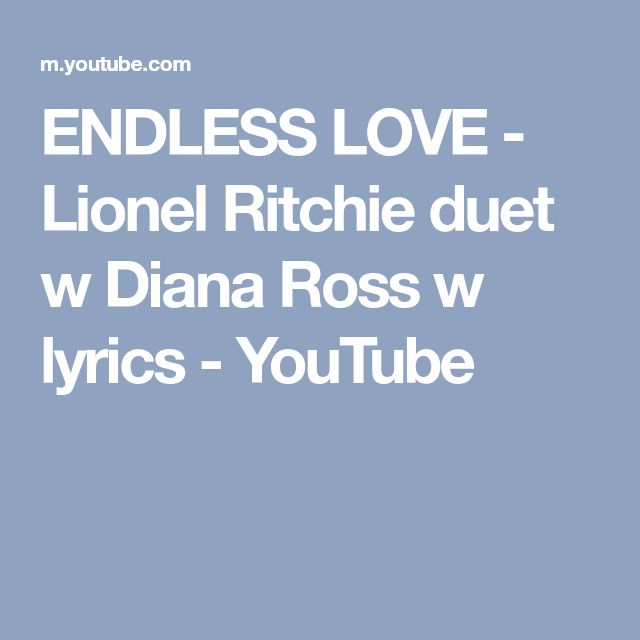 ENDLESS LOVE - Lionel Ritchie duet w Diana Ross w lyrics - YouTube