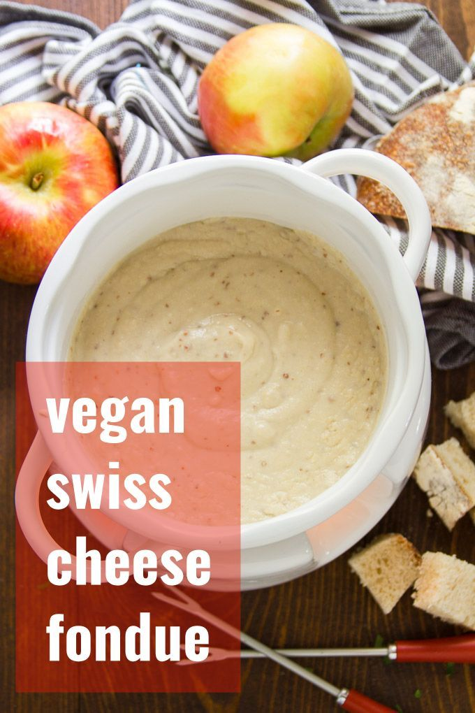 Vegan Swiss Cheese Fondue In 2020 Vegan Fondue Vegan Cheese Recipes Delicious Vegan Recipes