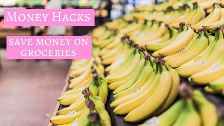 10 Hacks To Save Money On Groceries   Money Hacks