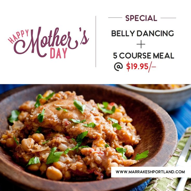 Celebrate this Mother's day at Marrakesh Moroccan Restaurant and Enjoy our delicious 5 course meal just for $19.95 with a majestic belly dancing performance.  For more info, Visit: http://marrakeshportland.com/ala-carte/  #MothersDay #MothersDaySpecial  #BellyDancing #Healthy #Delicious #MorrocanRestaurant #MoroccanFood #MoroccanRecipe #TreatYourTasteBuds #MoroccanTaste #AlaCarte #RestaurantPortland #Portland #MarrakeshRestaurant