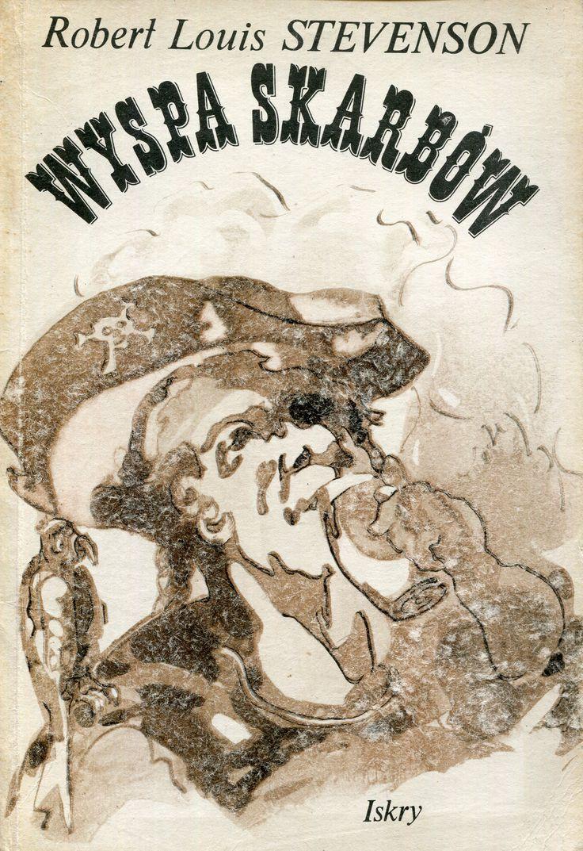 """""""Wyspa skarbów"""" (Treasure Island) Robert Louis Stevenson Translated by Krystyna Tarnowska and Andrzej Konarek Cover by Kazimierz Hałajkiewicz Published by Wydawnictwo Iskry 1986"""