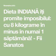 Dieta INDIANĂ îți promite imposibilul: cu 8 kilograme în minus în numai 1 săptămână! - Fii Sanatos