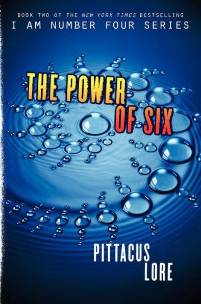 The Power of Six (Lorien Legacies Series #2)