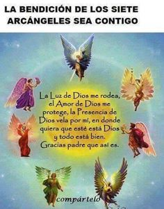 La bendición de los 7 arcángeles.