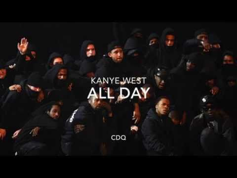 All Day - Kanye West ( CDQ ) feat - Allan Kingdom & Theophilus London New kanye west - YouTube