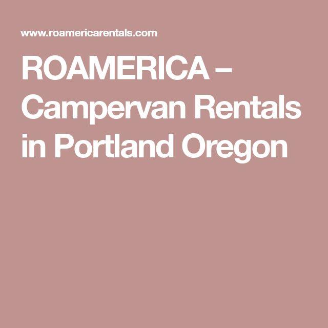 ROAMERICA – Campervan Rentals in Portland Oregon
