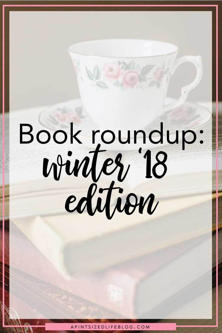 *contains affiliate links* A personal goal of mine is to read two books a month. So here is a roundup/synopsis of the six books I read this winter.