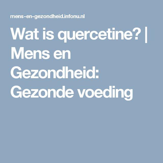 Wat is quercetine? | Mens en Gezondheid: Gezonde voeding