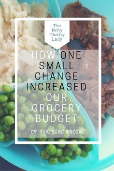 How and Why we Increased our Grocery Budget when our Income Stayed the Same