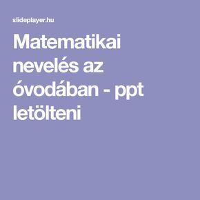 Matematikai nevelés az óvodában -  ppt letölteni