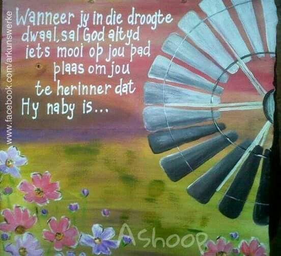 Wanneer jy in die droogte dwaal sal God... #Afrikaans __[AShooP-Tuinkuns/FB] #windpomp  #Heartaches&Hardships