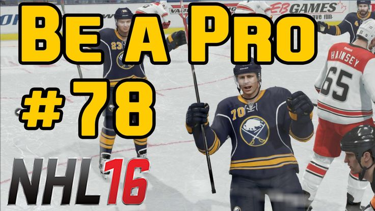 "NHL 16 Gameplay Be a Pro Ep. 78 ""Regular Season Game 6"""