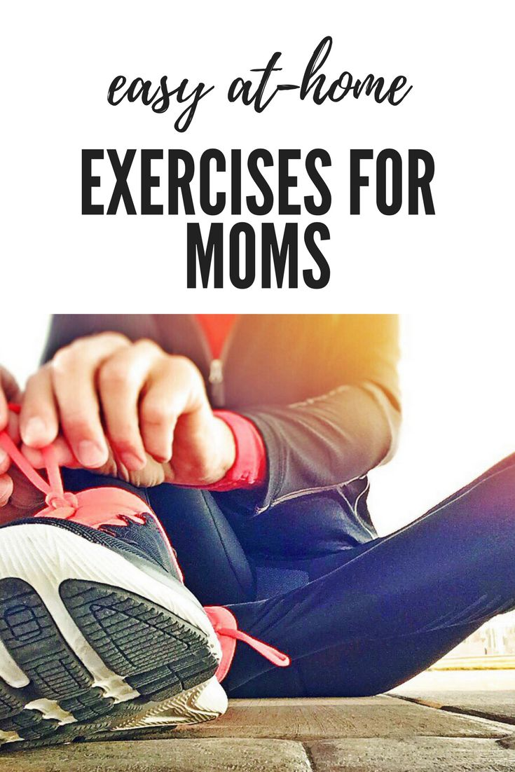 Easy at-home exercises for moms | easy home workouts | no-gym workouts | home workouts | home exercise | workouts for mums | exercises for moms | ourguidefortheeveryday.com